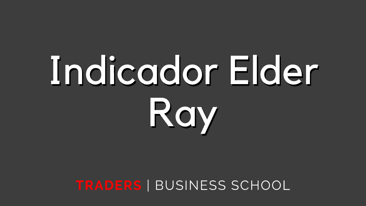 Indicador Elder Ray